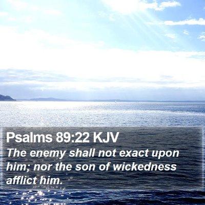 Psalms 89:22 KJV Bible Verse Image