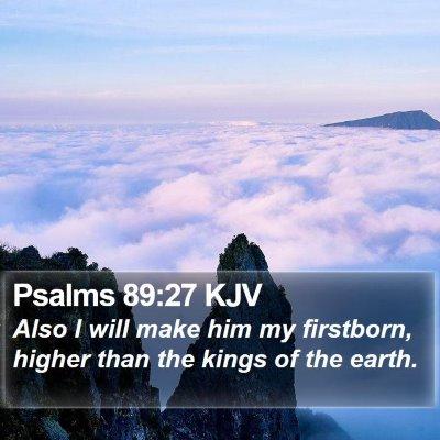 Psalms 89:27 KJV Bible Verse Image
