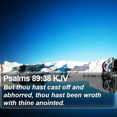 Psalms 89:38 KJV Bible Verse Image