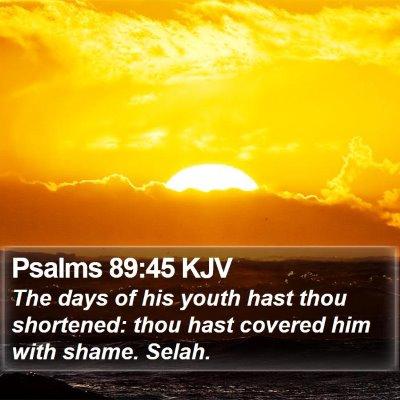 Psalms 89:45 KJV Bible Verse Image