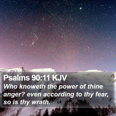 Psalms 90:11 KJV Bible Verse Image