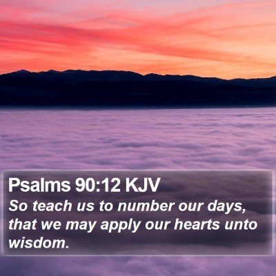 Psalms 90:12 KJV Bible Verse Image