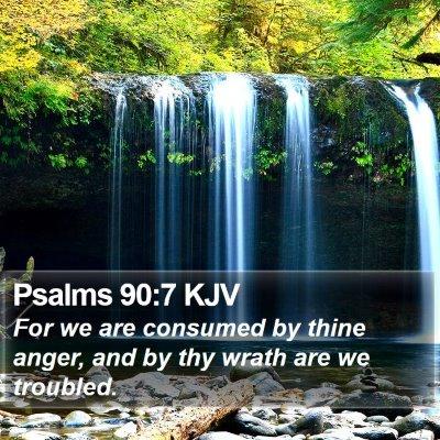 Psalms 90:7 KJV Bible Verse Image