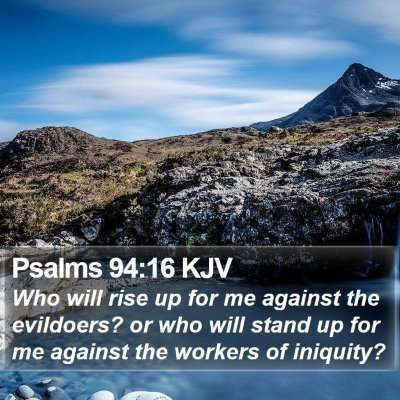 Psalms 94:16 KJV Bible Verse Image
