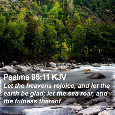 Psalms 96:11 KJV Bible Verse Image
