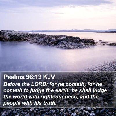Psalms 96:13 KJV Bible Verse Image