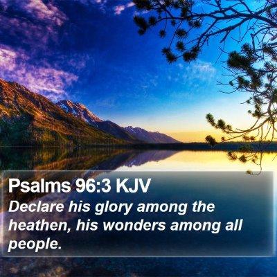 Psalms 96:3 KJV Bible Verse Image