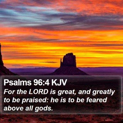 Psalms 96:4 KJV Bible Verse Image