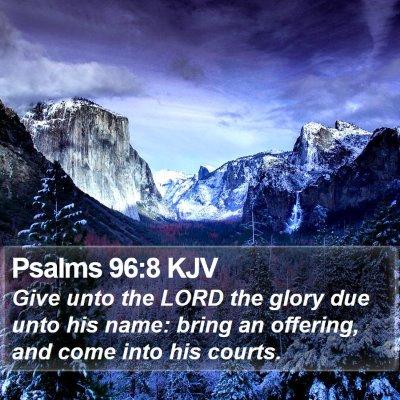 Psalms 96:8 KJV Bible Verse Image