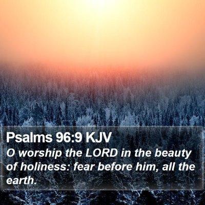 Psalms 96:9 KJV Bible Verse Image
