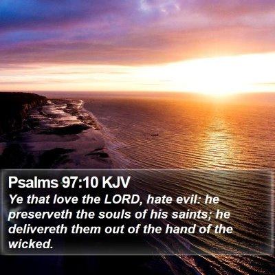 Psalms 97:10 KJV Bible Verse Image