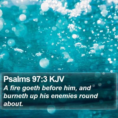 Psalms 97:3 KJV Bible Verse Image