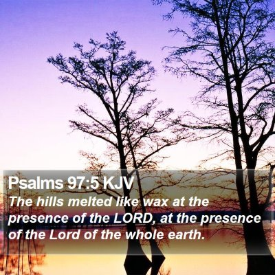 Psalms 97:5 KJV Bible Verse Image