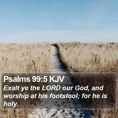 Psalms 99:5 KJV Bible Verse Image
