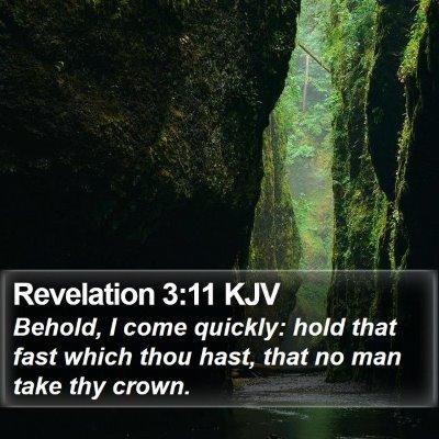 Revelation 3:11 KJV Bible Verse Image
