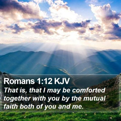 Romans 1:12 KJV Bible Verse Image