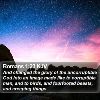 Romans 1:23 KJV Bible Verse Image