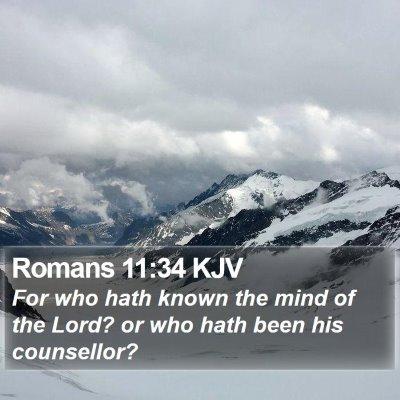 Romans 11:34 KJV Bible Verse Image