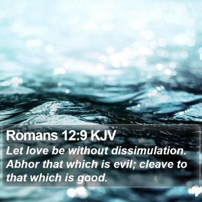 Romans 12:9 KJV Bible Verse Image