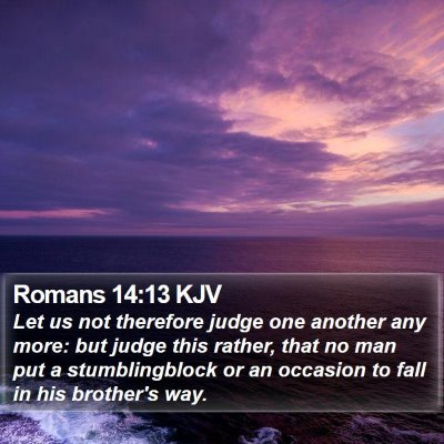 Romans 14:13 KJV Bible Verse Image