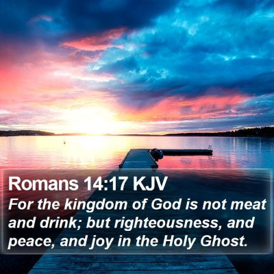 Romans 14:17 KJV Bible Verse Image