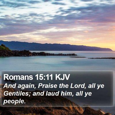 Romans 15:11 KJV Bible Verse Image
