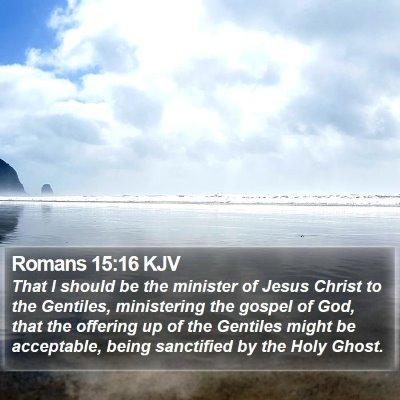 Romans 15:16 KJV Bible Verse Image