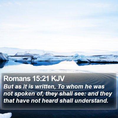 Romans 15:21 KJV Bible Verse Image