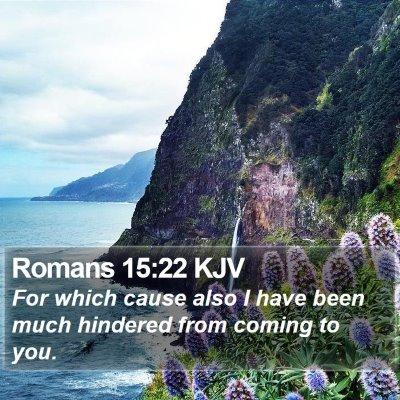 Romans 15:22 KJV Bible Verse Image