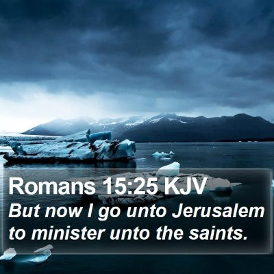 Romans 15:25 KJV Bible Verse Image