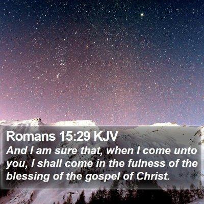 Romans 15:29 KJV Bible Verse Image