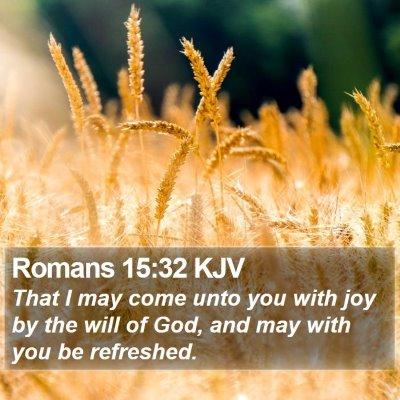 Romans 15:32 KJV Bible Verse Image