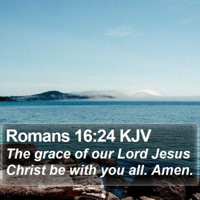 Romans 16:24 KJV Bible Verse Image