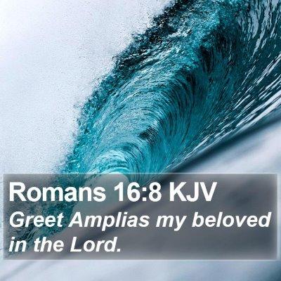 Romans 16:8 KJV Bible Verse Image