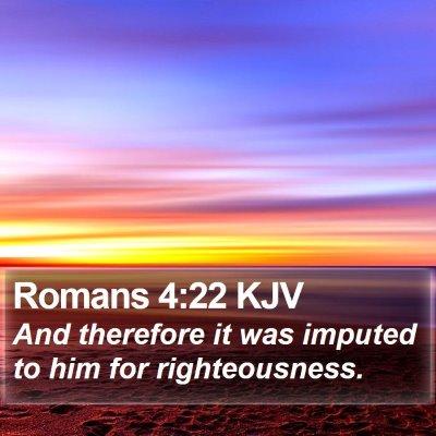 Romans 4:22 KJV Bible Verse Image