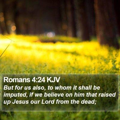 Romans 4:24 KJV Bible Verse Image