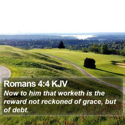 Romans 4:4 KJV Bible Verse Image