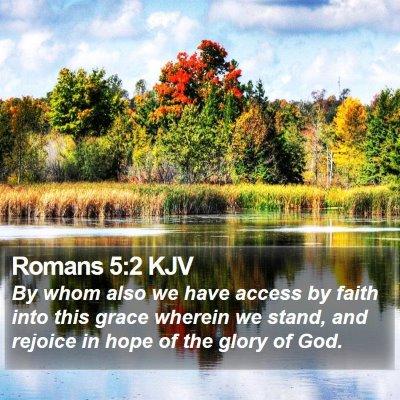 Romans 5:2 KJV Bible Verse Image