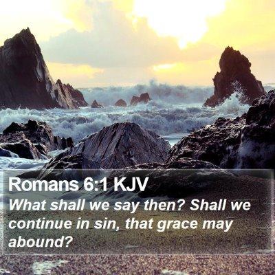 Romans 6:1 KJV Bible Verse Image