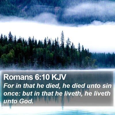 Romans 6:10 KJV Bible Verse Image