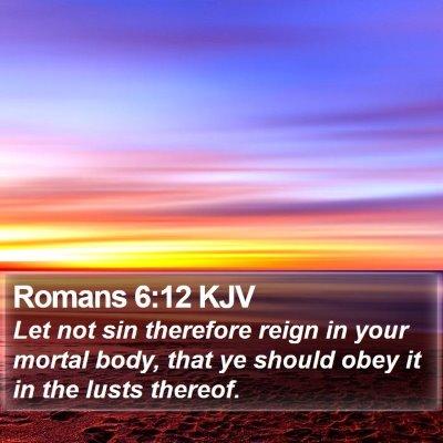 Romans 6:12 KJV Bible Verse Image