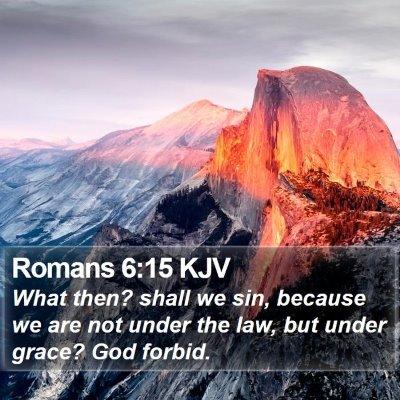 Romans 6:15 KJV Bible Verse Image