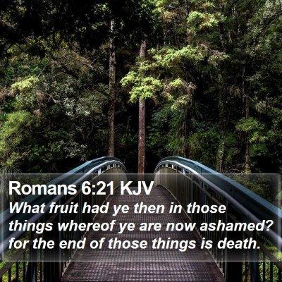 Romans 6:21 KJV Bible Verse Image