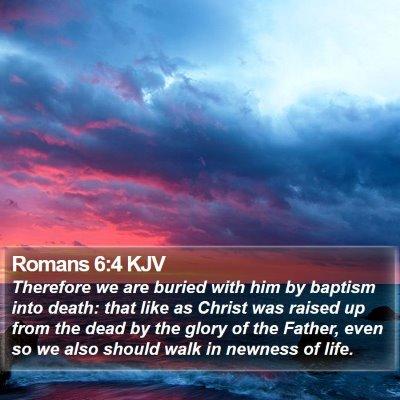 Romans 6:4 KJV Bible Verse Image