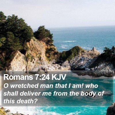 Romans 7:24 KJV Bible Verse Image