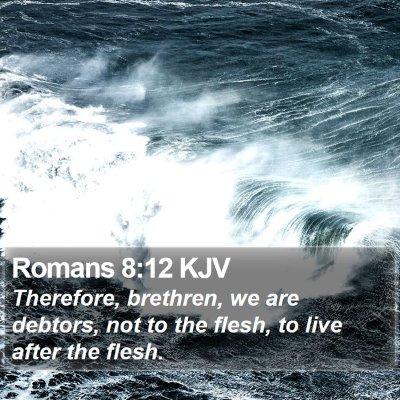 Romans 8:12 KJV Bible Verse Image