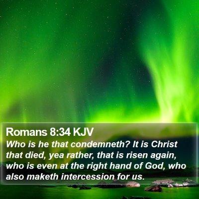 Romans 8:34 KJV Bible Verse Image
