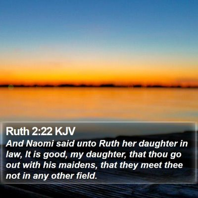Ruth 2:22 KJV Bible Verse Image