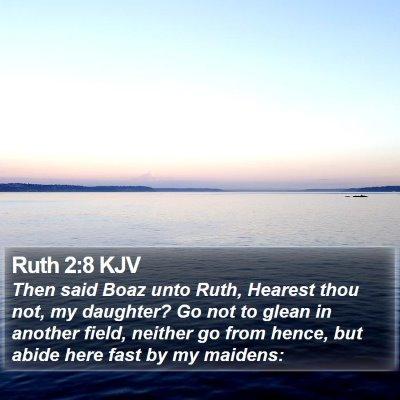 Ruth 2:8 KJV Bible Verse Image