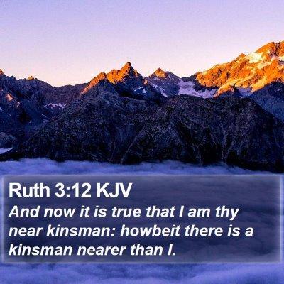 Ruth 3:12 KJV Bible Verse Image